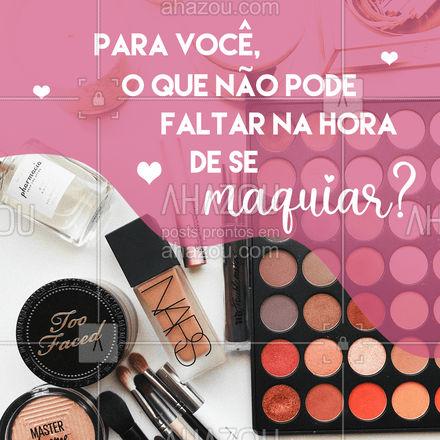 Para ter uma make perfeita, são necessários vários elementos. Se tivesse que escolher o mais importante, qual você escolheria? 🤔 #AhazouBeauty #makeup  #mua  #muabrazil  #maquiagem  #maquiadora  #makeoftheday