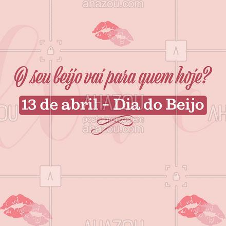 Compartilhe um beijo virtual para quem você ama. Feliz Dia do beijo ?! #frasesmotivacionais #motivacionais #motivacional #ahazou #diadobeijo #beijo #beijoebom #13deabril
