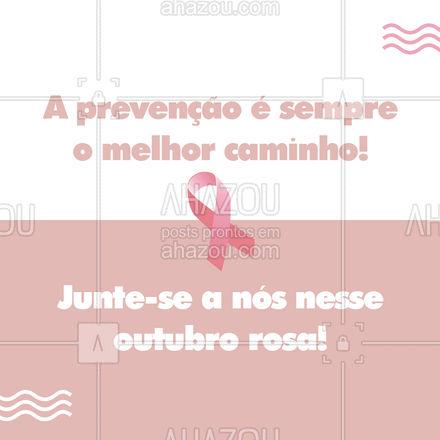 A prevenção do câncer de mama salva inúmeras vidas, por isso é importante divulgar essa ideia. Compartilhe essa mensagem com que você ama.?#outubrorosa #ahazou  #motivacionais
