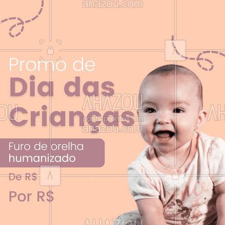 Dia das Crianças com promoção no primeiro furo do seu baby, entre em contato e agende seu horário!  #furodeorelha #infantil #AhazouInk#diadascrianças #promoção