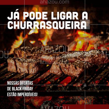 Já ligou a sua churrasqueira? Aqui estamos com ofertas especiais de black friday em nossas seleções de carnes, vem conferir e reunir a família em um saboroso churrasco ?? #ahazoutaste #churrasco #açougue #blackfriday #ofertas #carnes #seleção #churrasqueira