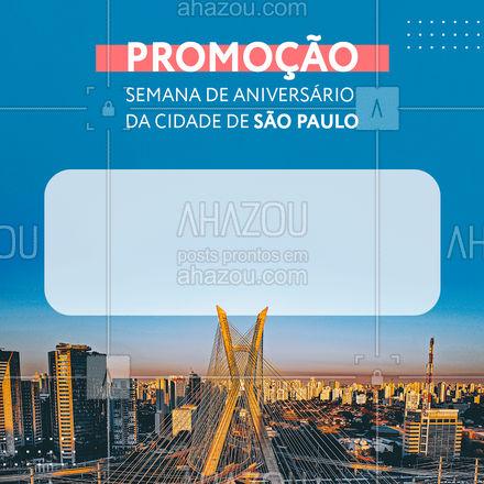 Na semana de aniversario da nossa amada Sampa preparamos descontos incríveis para você! Venha aproveitar. #motivacionais #promoção #desconto #ahazou #aniversariodesaopaulo #25dejaneiro #motivacional #feriado