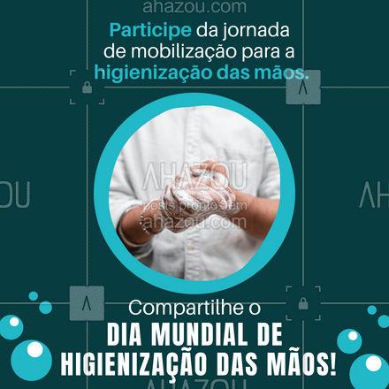 Juntos somos mais fortes! Ajude a divulgar essa data tão importante ? #DiaMundialdeHigienizaçãodasMãos  #compartilhe #conscientizacao #campanha #ahazou #facaparte