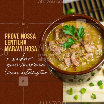 Prove nossa maravilhosa lentilha quentinha e saborosa. Preparada todos os dias com muita qualidade e carinho para você. ?? #ahazoutaste  #restaurante #alacarte #foodlovers #selfservice #fit