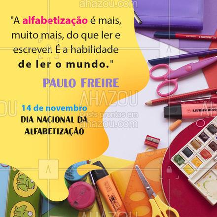 Grande Paulo Freire, um dos maiores educadores que esse país já viu! ? #DiaNacionaldaAlfabetização #Alfabetização #AhazouEdu #Educação #PauloFreire #AhazouEdu