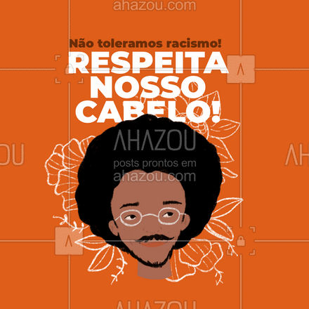 Racismo não! Respeita nosso cabelo e nossa história. #AhazouBeauty  #hair #hairstylist #cabeleireiro #salaodebeleza #cabelo