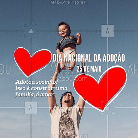 Se você tem amor para dar e receber você está no caminho certo!????  #ahazou #adocao #amor #adotaréamor #criancas #25demaio #diadaadocao