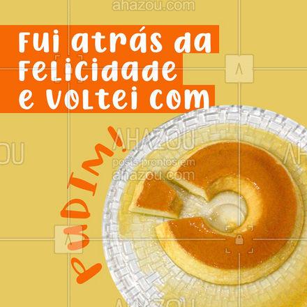 Um bom pudim deixa qualquer um mais feliz! ❤️ #ahazoutaste  #confeitaria #doces #confeitariaartesana