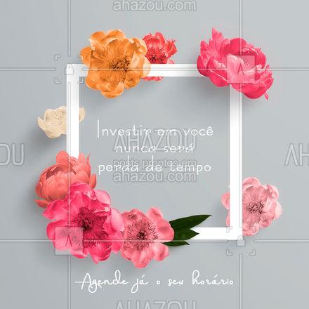 Você merece um dia de cuidado! #AhazouBeauty #beleza #agenda #AhazouBeauty #AhazouBeauty