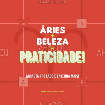 E aí arianos, vocês são ou não sinônimo de praticidade? Comenta aqui embaixo! 👇🏻 #aries #ariana #signos #AhazouBeauty  #estetica #beauty #beleza