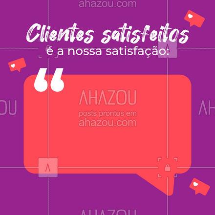 Nossa satisfação é ver que o nosso trabalho de certa forma deixa você sentir coisas boas! Obrigado! ?? #ahazou #frasesmotivacionais  #motivacionais  #quote  #depoimentos #feedback