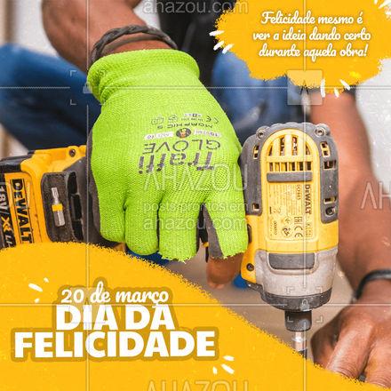 Quem aí já passou por essa sensação de felicidade? ? #felicidade #diadafelicidade #AhazouServiços #reforma #obra #construção #pedreiro #AhazouServiços