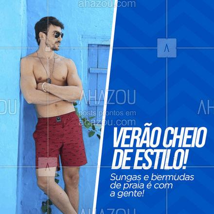 Estilo para ir pra praia? Encontre aqui! Vem pra cá! #AhazouFashion #tendencia  #moda  #modapraia  #summer  #praia  #beach  #verao  #fashion #convite #cliente #sungas #bermudas #bermudadepraia