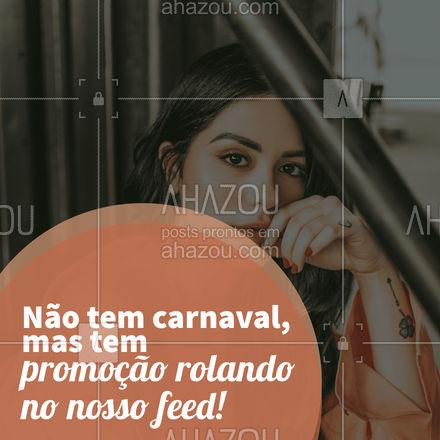 Neste ano não teremos carnaval e para recompensar você nós montamos uma super promoção especialmente para vocês! Confira como participar em nosso feed. ?? #Promo #Desconto #ahazoufotografia #Carnaval #Fotografia
