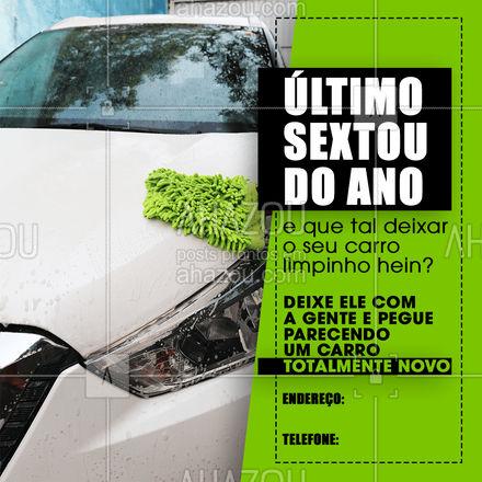 A gente sabe que você merece passar o último sextou do ano com um carro totalmente limpinho! Então traga já pra gente e passe o ano com um carro limpo. ??#Sextou #Limpeza #AhazouAuto #Carro
