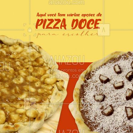 Qual é a sua favorita? É só pedir que entregamos na sua casa.  #ahazoutaste #delivery #pizzadoce #pizza #pizzaria