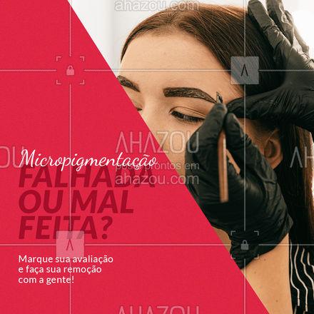 Em algumas sessões você vai dar adeus a sua micropigmentação mal feita, para saber mais entre em contato e marque a sua avaliação. #micropigmentação #AhazouBeauty #remoção #beleza