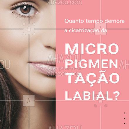 Mas, ainda sim, todos os cuidados devem ser mantidos! O mais importante é seguir a risca as dicas do profissional que realizou o procedimento.  #AhazouBeauty  #beleza #saúde #micropigmentacaolabial