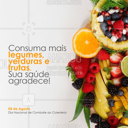 No Dia Nacional de Combate ao colesterol, comece dando um up na alimentação! Mais frutas e legumes, menos gordutas e frituras! A mudança começa aos poucos! ? #AhazouSaude #bemestar #nutricao #viverbem #alimentacaosaudavel #saude #colesterol #dicas #alimentação