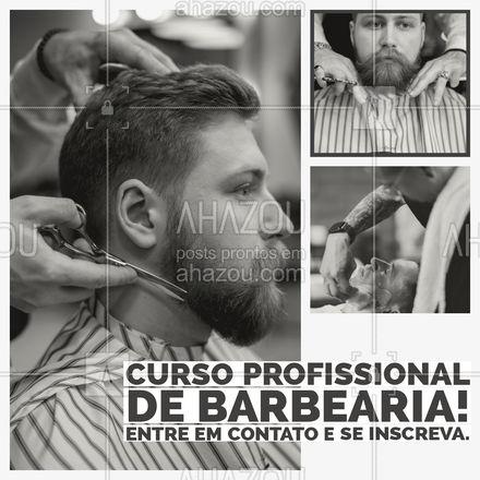 A oportunidade que você esperava chegou! Curso profissional de barbearia, montamos um curso com as técnicas mais pedidas do mercado! Entre em contato para saber mais informações. #AhazouBeauty  #barberShop  #barbeiro  #barbearia #cursobarbearia