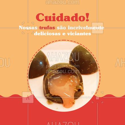 Nossas trufas são feitas para comer sem moderação!?? #ahazoutaste #trufa #doces  #confeitaria