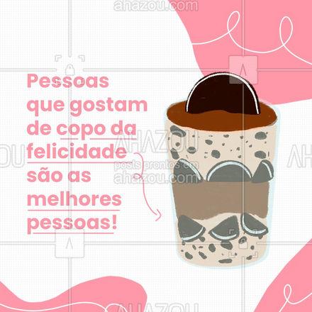 E você, já pediu seu copo da felicidade hoje? 😋 #copodafelicidade #confeitaria #ahazoutaste  #confeitariaartesanal #doces