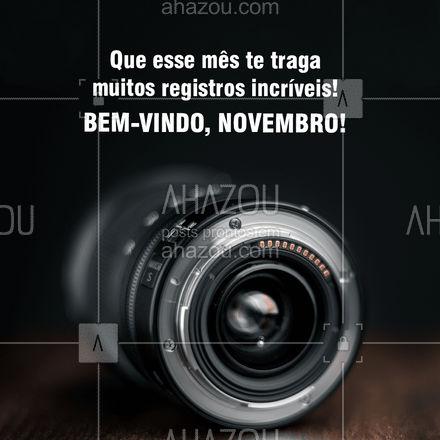 Bem-vindo, novembro e traga muita paz e alegria! #ahazoufotografia #photography  #photooftheday  #fotografia  #photographer