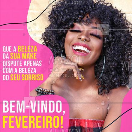 Seja mais do que bem-vindo, fevereiro! ?? #fevereiro #novomes #AhazouBeauty  #makeup #muabrazil #maquiagem #maquiadora