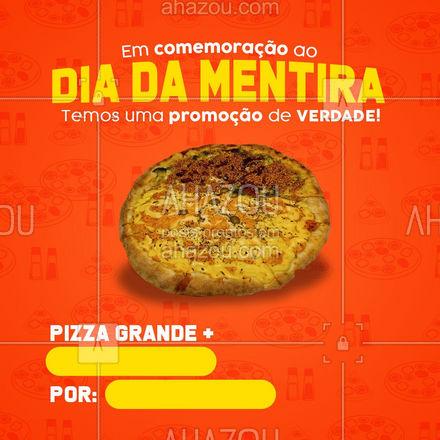 Aproveite o dia para pedir sua pizza favorita! Só vale por hoje, hein. ? #ahazoutaste  #pizzaria #pizza #pizzalife #pizzalovers