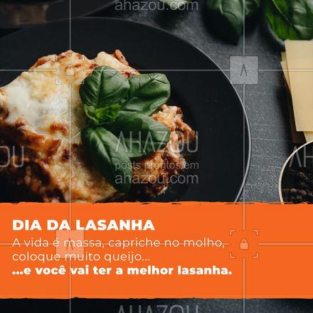 Eu amo demaaais.?#ahazoutaste #lasanha #diadalasanha #massa #motivacional #frase