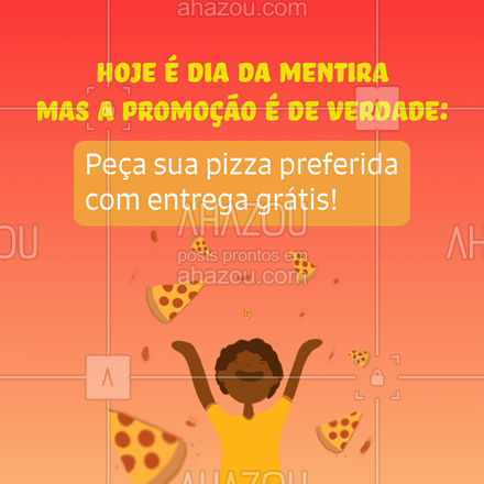 Também tá cansado de ficar feliz com fake news? Aproveite essa promoção, vale só hoje.  #ahazoutaste  #pizzaria #pizza #pizzalife #pizzalovers