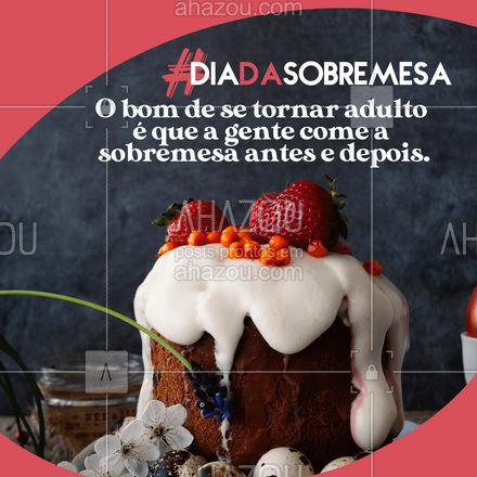Se desse até durante né?!🤣  #ahazoutaste #sobremesa #diadasobremesa #motivacional #frase  #gastronomia  #culinaria  #foodlover  #foodie