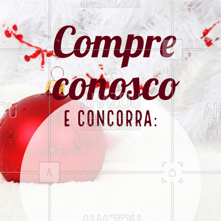 Faça sua compra com a gente e concorra a:  Em breve mais informações!  #ahazou #sorteio #promoção #natal #fimdeano