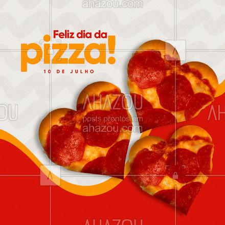 Seja o sabor que for, toda pizza tem seu valor! Feliz Dia da Pizza! Feliz 10 de julho! ?? #ahazoutaste #pizzalife  #pizzalovers  #pizza #DiadaPizza