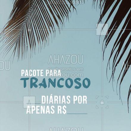 Não perca essa promoção!  #Promoção #pacote #trancoso #viagempelobrasil  #AhazouTravel #agenciadeviagens #viagem