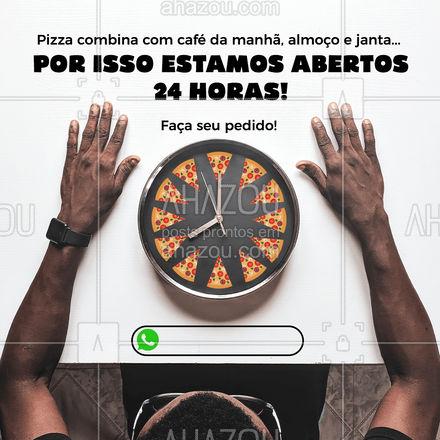 Estamos abertos 24 horas! Bora pedir uma pizza? ?(preencher) #ahazoutaste  #pizzaria #pizza #pizzalife #pizzalovers #delivery #pedido #atendimento #24horas #frases #atendimento24hrs