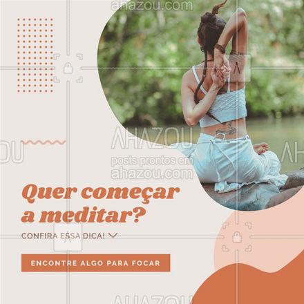Em geral, a respiração é usada para facilitar a concentração, mas você pode escolher o que for mais fácil. Algumas técnicas usam, por exemplo, partes do corpo - como o que você está sentindo nos dedos dos pés - ou sensações físicas - como frio, calor, ansiedade, cansaço - e até mantras ou imagens visuais. Tentar diferentes técnicas vai te ajudar a conhecer mais sobre si mesmo.  #AhazouSaude #yogainspiration #namaste #yoga #yogalife #meditation #mantra #respiracao #consciencia #meditacao