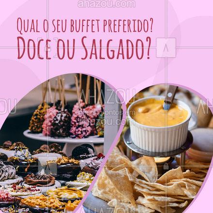 Todo mundo tem o seu preferido, que repete mais de uma vez ? conta para a gente nos comentários qual o seu favorito ? #ahazoutaste #selfservice #buffet #enquetes #doce #salgado