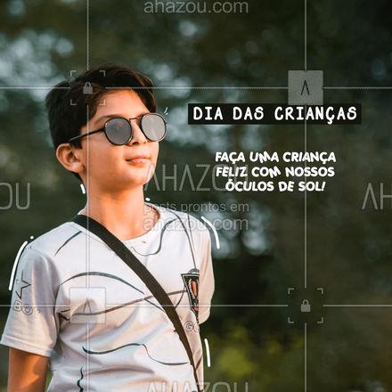 Presente bom é presente fashion! - Feliz Dia das Crianças. #AhazouÓticas #oticas  #oculos  #oculosdesol #diadascriancas