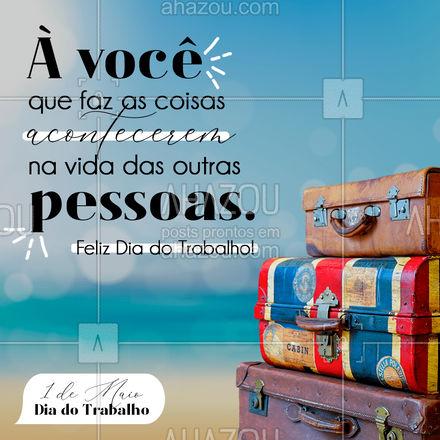 Feliz Dia do Trabalho para todos que trabalham para realizar sonhos. #AhazouTravel  #viagens #agentedeviagens #viageminternacional #viagempelobrasil #viajar #viagem #trip #agenciadeviagens