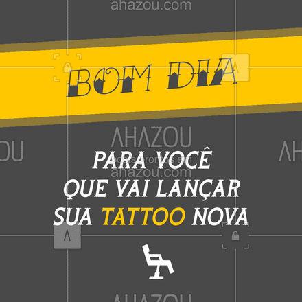 Bom dia para você também que não vai mas está pensando seriamente! ??? #Tattoo #Bomdia #AhazouInk #Tatuagem #Tatuador