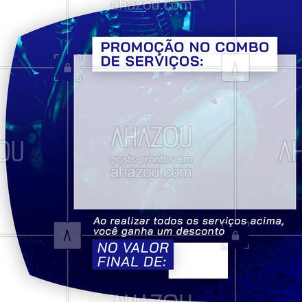 Realizando o nosso combo de serviços promocionais, você ganha um desconto no valor final de:  (colocar aqui o desconto). #desconto #promocão #AhazouAuto #esteticaautomotiva #eletricaautomotiva #macanicaautomotiva #lavajato #editavel  #AhazouAuto