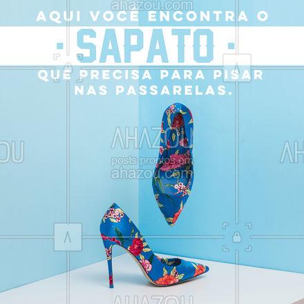 Você nasceu para andar nas passarelas. Mas você precisa do sapato certo pra isso, e aqui é onde você vai encontrar.  #AhazouFashion #moda  #fashion  #lookdodia  #modafeminina