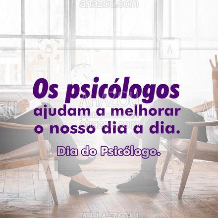 Todos nós enfrentamos desafios no nosso dia a dia. Hoje é dia daquele profissional que pode te ajudar em todos os aspectos da sua vida.  #Psicólogo #AhazouSaude #Psicologia