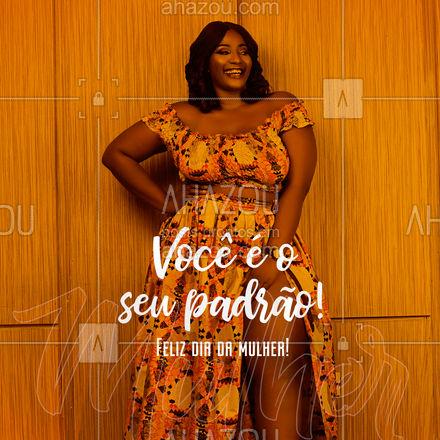 Você com certeza é mais que um padrão, não deixe que te rotulem, seja o que te faz sentir bem! ?❤️#AhazouFashion #fashion #moda #diadamulher #felizdiadamulher