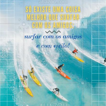 Chegamos à conclusão de que surfar com  os amigos já é bom! Mas com estilo, fica perfeito! ? Venha para nossa loja e garanta sua peça para o surf de hoje! ? (preencher) #AhazouFashion  #fashion #modamasculina #menswear #summer #praia #modapraia #tendencia #verao #modasurf