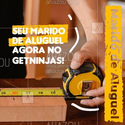 Agora ficou mais fácil para você contratar meus serviços!   #AhazouServiços #getninjas  #manutençao  #serviços #maridodealuguel