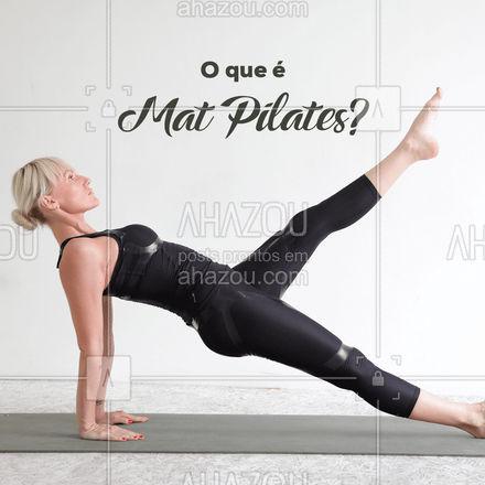 É um método onde os exercícios são praticados apenas no MAT (tapete no chão), e não nos equipamentos! #AhazouSaude #pilatesbody #pilates #fitness #workout #pilateslovers #matpilates