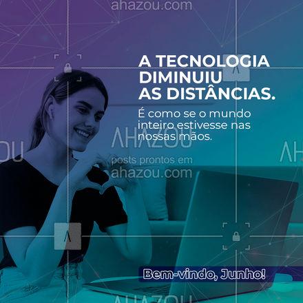 A tecnologia nos ajuda vem diminuindo cada vez mais as distâncias. É como se o mundo estivesse a um clique apenas! ?? #AhazouTec #computador  #tecnologia #eletrônicos #celulares #quote
