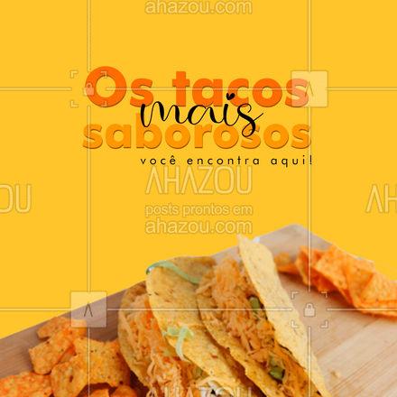 Escolha seu sabor favorito e faça o seu pedido! 😉 #tacos #ahazoutaste #comidamexicana  #cozinhamexicana  #vivamexico  #texmex